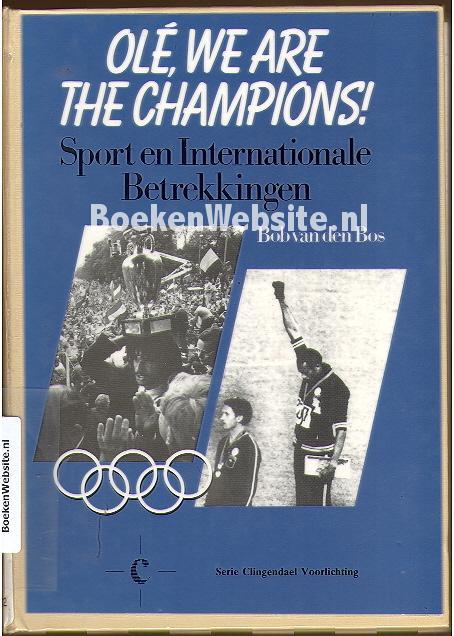 Olé, we are the Champions; Sport en Internationale Betrekkingen (1988)
